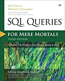 [(SQL Queries for Mere Mortals : A Hands-on Guide to Data Manipulation in SQL)] [By (author) John L. Viescas ] published on (June, 2014)