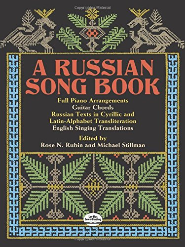 Rubin And Stillman (Eds): A Russian Song Book (Dover Song Collections)