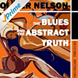 The Blues and the Abstract Truth (Original Recording of the Classic Album)