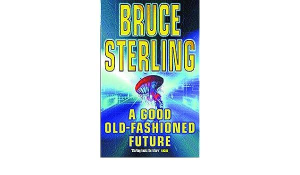 A Good Old-Fashioned Future