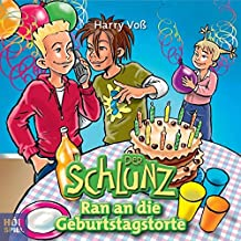 Der Schlunz - Ran an die Geburtstagstorte