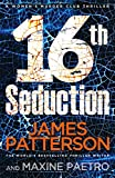 16th Seduction: (Women's Murder Club 16)