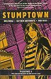Stumptown, Volume 2: The Case of the Baby in the Velvet Case...
