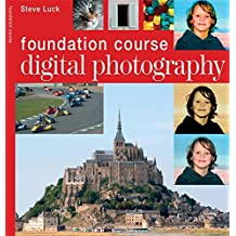 Digital Photography (Foundation Course)