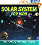 Solar System for Kids: The Planets an...