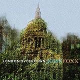 Songtexte von John Foxx - London Overgrown