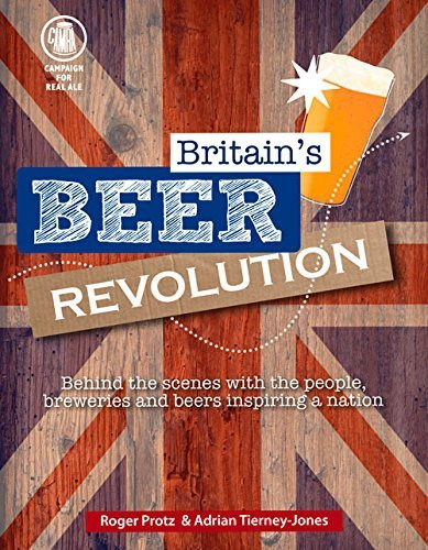 Britain's Beer Revolution by Protz, Roger, Tierney-Jones, Adrian (2014) Paperback