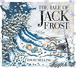 The Tale of Jack Frost by [Melling, David]