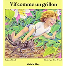 Vif Comme Un Grillon (Child's Play Library)