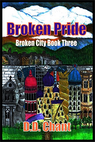ebook: Broken Pride (Broken City Book 3) (B015LIO2SQ)
