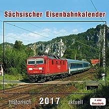 Sächsischer Eisenbahnkalender 2017