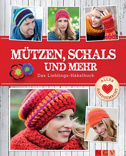 Mützen, Schals und mehr: Das Lieblings-Häkelbuch (Alles handgemacht) (Halloween Schal)