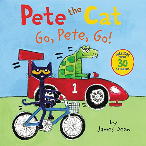 Pete the Cat: Go, Pete, Go! por James Dean