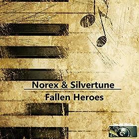 Norex & Silvertune-Fallen Heroes