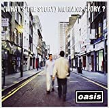 Songtexte von Oasis - (What's the Story) Morning Glory?