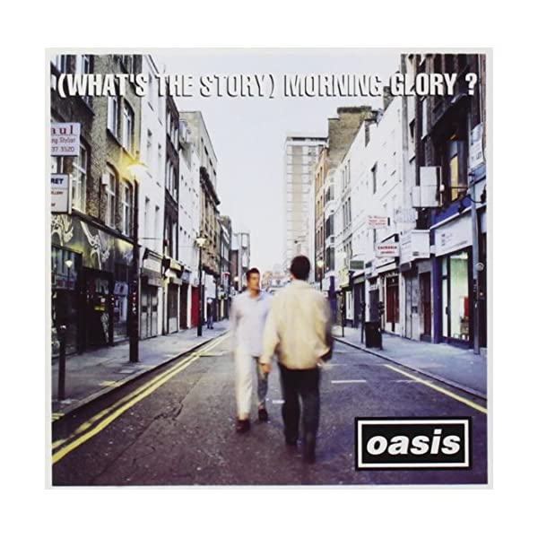 (What's The Story) Morning Glory? 615sul39JAL