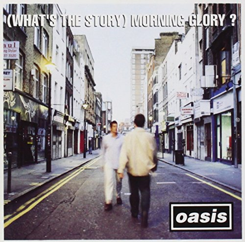(What's The Story) Morning Glory? Test
