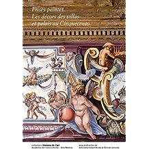 Frises peintes : Les décors des villas et palais au Cinquecento