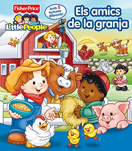 Els amics de la granja (Fisher-Price) (FISHER PRICE. LITTLE PEOPLE) por Mattel