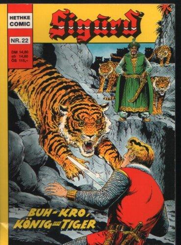 Sigurd, Nr.22: Buh-kro König der tiger