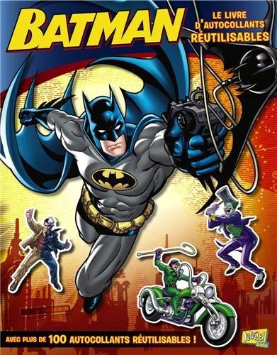 Batman : Avec des autocollants réutilisables