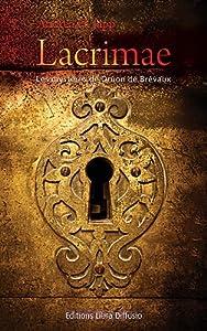 """Afficher """"Les mystères de Druon de Brévaux Lacrimae"""""""