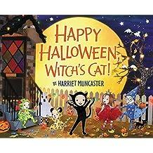 Happy Halloween, Witch's Cat! by Harriet Muncaster (2015-08-27)