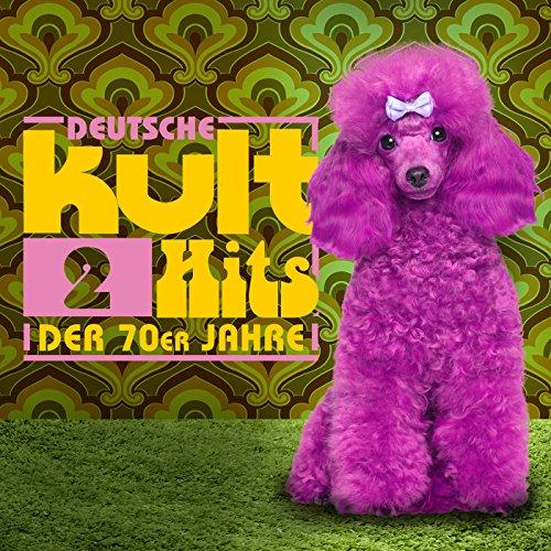 Deutsche Kulthits der 70er Jah...