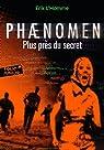 Phaenomen, Tome 2 : Plus près du secret par L'Homme