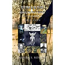 Humanoid Encounters: 1955-1959: The Others amongst Us (English Edition)