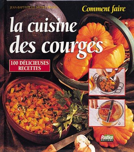 La cuisine des courges par Jean-Baptiste Prades