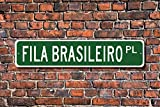 Diuangfoong Fila Brasileiro Lover Sign Custom Street Sign Quality Metal Sign Dog Owner Gift Sign