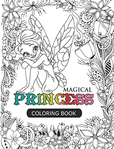 magical-princess-an-princess-coloring-book-with-princess-forest-animals-fantasy-landscape-scenes-cou