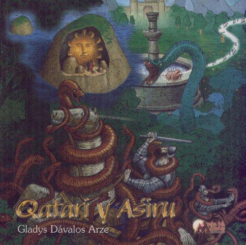 Qatari y Asiru (Cuentos fantásticos para niños) por Gladys Dávalos Arze