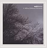 Songtexte von Null Device - A Million Different Moments