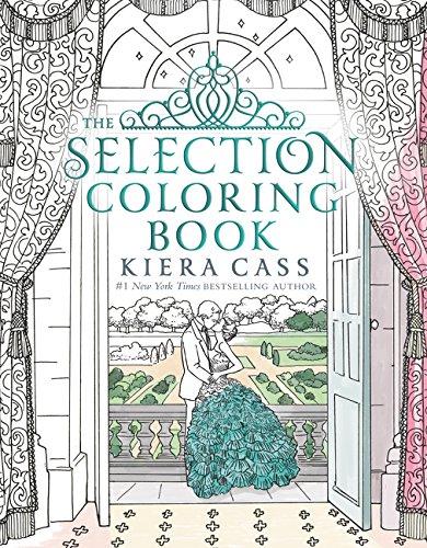 The Selection Coloring Book (Colouring Books) por Kiera Cass
