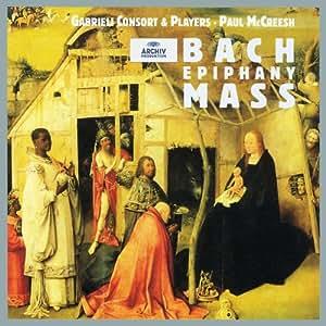 Bach: Epiphany Mass /Gabrieli Consort & Players · McCreesh