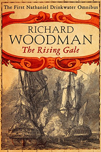 The Rising Gale: Nathaniel Drinkwater Omnibus 1: An Eye of the Fleet, A King's Cutter, A Brig of War (English Edition) King Cutter