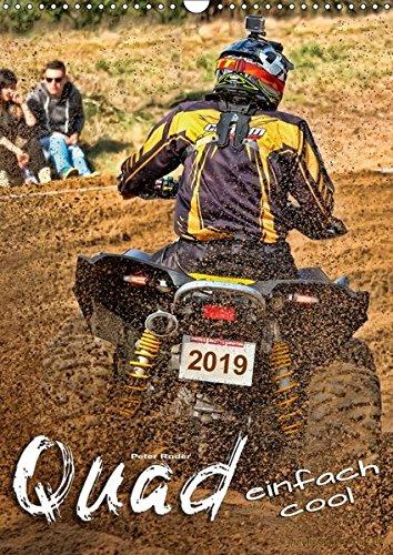 Quad - einfach cool (Wandkalender 2019 DIN A3 hoch): Quadfahren - unbeschreibliches Fahrgefühl mit viel Suchtpotenzial. (Monatskalender, 14 Seiten ) (CALVENDO Sport)