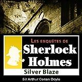 Best Sir Arthur Conan Doyle Livres Audio - Silver Blaze (Les enquêtes de Sherlock Holmes 26) Review