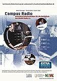 Campus Radio: Innovative Kommunikation f????r die Hochschule. Das Modell Radio c.t. (Schriftenreihe Medienforschung der Landesanstalt f????r Medien in NRW) (German Edition) by Bettina D????rhager (2013-10-04)
