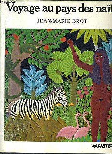Voyage au pays des naïfs par Jean-Marie Drot