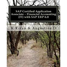 [(SAP Certified Application Associate - Financial Accounting (Fi) with SAP Erp 6.0)] [by: K Kiran]