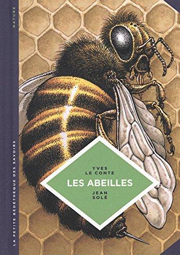 La petite Bédéthèque des Savoirs - tome 20 - Les abeilles. Les connaître pour mieux les protéger. par Le Conte Yves