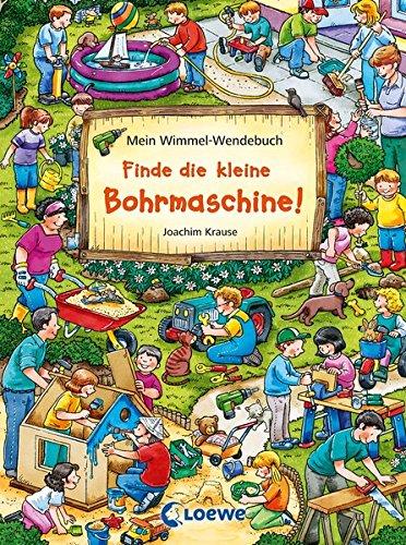 Mein Wimmel-Wendebuch / Mein Wimmel-Wendebuch – Finde die kleine Bohrmaschine! / Finde den Fußball!