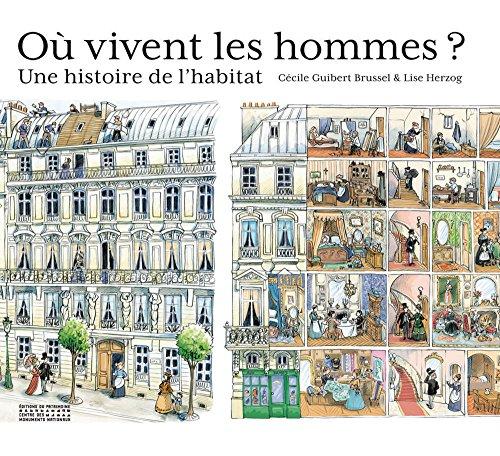 Où vivent les hommes ? Une histoire de l'habitat par Cecile Guibert