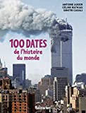 100 dates de l'histoire du monde