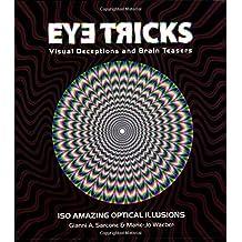 Eyetricks by Gianni A. Sarcone (2007-08-01)