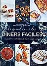 Le grand livre des dîners faciles par Marinette