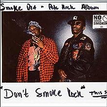 Dont Smoke Rock